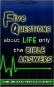 Five questions about life only the Bible answers